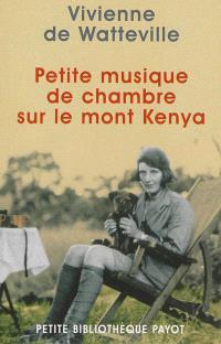 Petite musique de chambre sur le mont Kenya
