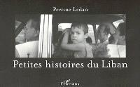 Petites histoires du Liban
