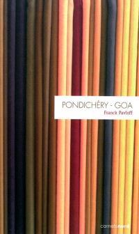 Pondichéry-Goa : carnet de route