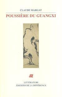 Poussière du Guangxi : en Chine sur la trace des peintres lettrés