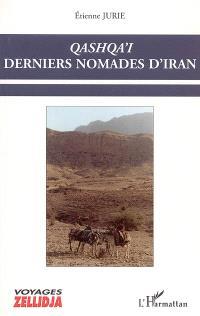 Qashqa'i, derniers nomades d'Iran