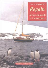 Regain : un tour du monde et l'antarctique