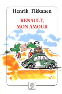 Renault, mon amour