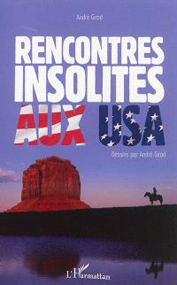 Rencontres insolites aux USA