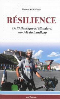 Résilience : de l'Atlantique à l'Himalaya, au-delà du handicap