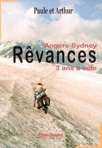 Rêvances : Angers-Sydney, notre voyage à vélo