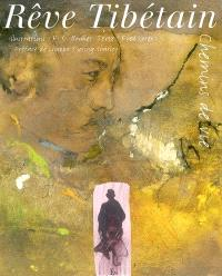 Rêve tibétain : chemins de vie