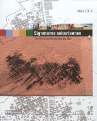 Signatures sahariennes : terroirs & territoires vus du ciel