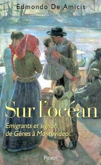 Sur l'océan : émigrants et signori de Gênes à Montevideo