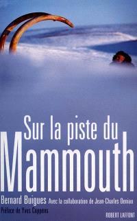 Sur la piste du mammouth
