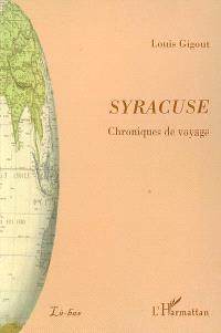 Syracuse : chroniques de voyage