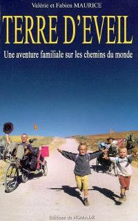 Terre d'éveil : une aventure familiale sur les chemins du monde