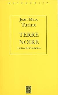Terre noire : lettres de Comores
