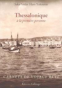 Thessalonique, à la première personne