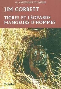 Tigres et léopards mangeurs d'hommes