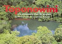 Toponowini : à la découverte d'un lac inconnu