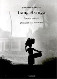 Tsanga-tsanga : fragments malgaches