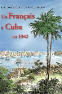 Un Français à Cuba en 1842