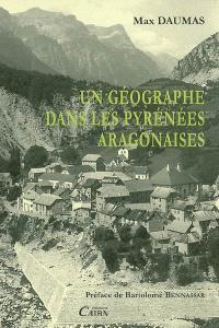 Un géographe dans les Pyrénées aragonaises