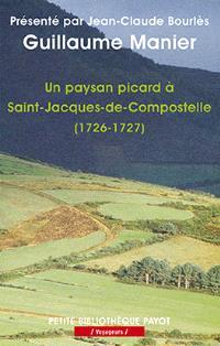 Un paysan picard à Saint-Jacques-de-Compostelle : 1726-1727