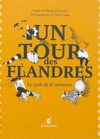Un tour des Flandres : le cycle de la mémoire