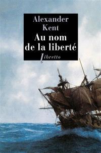 Une aventure de Richard Bolitho, Au nom de la liberté