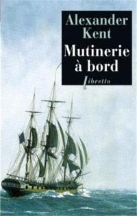 Une aventure de Richard Bolitho, Mutinerie à bord