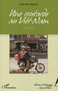 Une routarde au Viêt Nam : rencontres