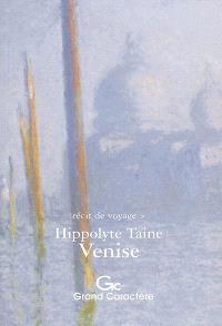 Venise : récit de voyage, extrait de Voyage en Italie