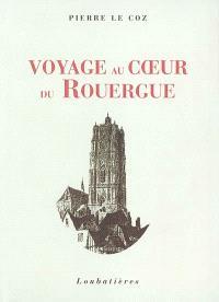 Voyage au coeur du Rouergue