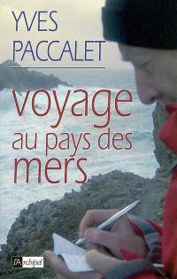 Voyage au pays des mers