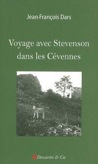 Voyage avec Stevenson dans les Cévennes