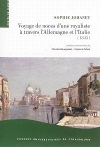Voyage de noces d'une royaliste à travers l'Allemagne et l'Italie : 1845