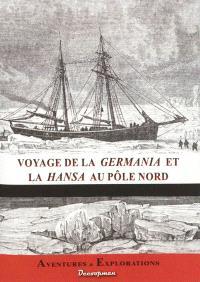 Voyage des navires la Germania et la Hansa au Pôle Nord