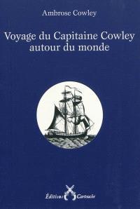 Voyage du capitaine Cowley autour du monde