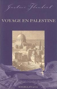 Voyage en Palestine : notes