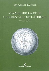 Voyage sur la côte occidentale de l'Afrique, 1479-1481