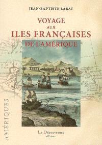 Voyages aux îles françaises de l'Amérique