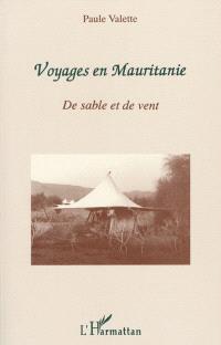 Voyages en Mauritanie : de sable et de vent