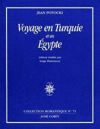 Voyages en Turquie et en Egypte