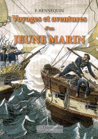 Voyages et aventures d'une jeune marin