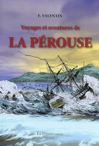 Voyages et aventures de La Pérouse