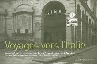 Voyages vers l'Italie = Viaggi verso l'Italia