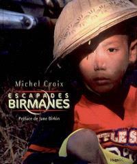 Escapades birmanes
