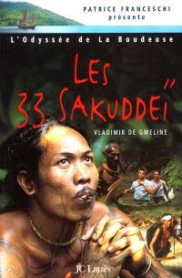 L'odyssée de La Boudeuse. Volume 1, Les 33 Sakuddeï : première expédition de la Boudeuse : archipel des Mentawaï