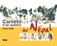 Carnets d'un peintre au Népal