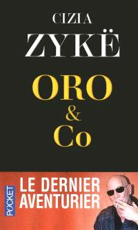 Oro & Co : récit