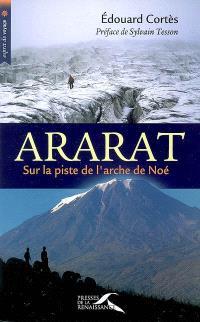 Ararat, sur la piste de l'arche de Noé