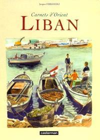 Carnets d'Orient, Liban