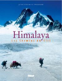 Himalaya : les chemins du ciel